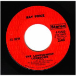 Ray Price - That's What Leaving's About / The Lonesomest Lonesome - 45