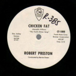 Robert Preston - Chicken Fat Dj Version / School Version - 45