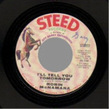Robin Mcnamara - Lay A Little Lovin' On Me / I'll Tell You Tomorrow - 45