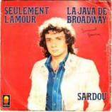 Sardou - La Java De Broadway / Seulement L'amour - 7