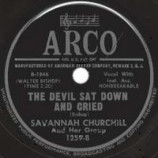 Savannah Churchill & Her Group - Can Anyone Explain / The Devil Sat Down And Cried - 78