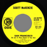 Scott Mckenzie - San Francisco / What's The Difference - 45