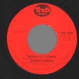 Shirley Brown - Woman To Woman / Yes Sir Brother - 45