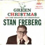 Stan Freberg - The Meaning Of Christmas / Green Christmas - 7