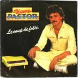 Thierry Pastor - Le Coup De Folie / Je Voudrais Etre - 7