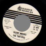 Tintypes - Silent Movies / Na (blank Flip) - 45