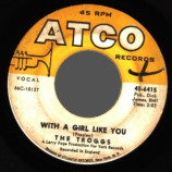Troggs - Wild Thing / With A Girl Like You - 45