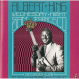 Albert King - Wednesday Night In San Francisco [Audio CD] - Audio CD