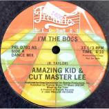 Amazing Kid & Cut Master Lee - I'm The Boss [Vinyl] - 12 Inch 33 1/3 RPM