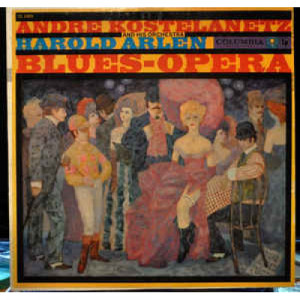 Andre Kostelanetz And His Orchestra - Harold Arlen-Blues-Opera-Suite [Vinyl] - LP - Vinyl - LP
