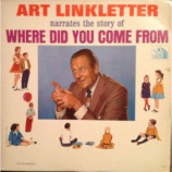 Art Linkletter - Narrates The Story Of Where Did You Come From? - LP