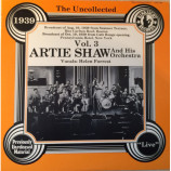 Artie Shaw And His Orchestra - The Uncollected Vol. 3 1939 [Vinyl] - LP
