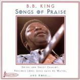 B.B. King - Songs of Praise [Audio CD] - Audio CD
