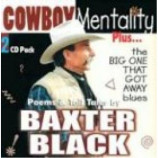 Baxter Black - Cowboy Mentality Plus...The Big One That Got Away Blues: Poems And Tall Tales [A