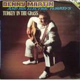Benny Martin And His Electric Turkeys - Turkey In The Grass - LP