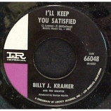 Billy J. Kramer And The Dakotas - I'll Keep You Satisfied / I Know [Vinyl] - 7 Inch 45 RPM