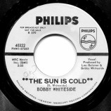 Bobby Whiteside - The Sun Is Cold / The Lonesome King [Record] - 7 Inch 45 RPM