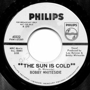 Bobby Whiteside - The Sun Is Cold / The Lonesome King [Record] - 7 Inch 45 RPM - Vinyl - 7""