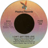 Buck - I Can't Quit Your Love / Heaven Help Us [Vinyl] - 7 Inch 45 RPM