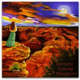 Burnett Family Bluegrass - Canyon Rose 2007 [Audio CD] - LP
