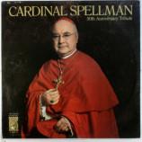 Cardinal Spellman - 50th Anniversary Tribute [Vinyl] - LP