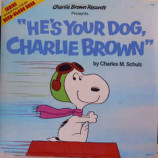 Charles M. Schulz - He's Your Dog Charlie Brown [Vinyl] - LP