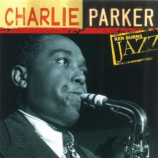 Charlie Parker - Ken Burns Jazz [Audio CD] - Audio CD