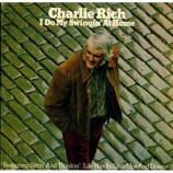 Charlie Rich - I Do My Swingin' At Home [Vinyl] - LP