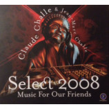 Claude Challe & Jean-Marc Challe - Select 2008 Music For Our Friends [Vinyl] - Audio CD