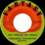 Creedence Clearwater Revival - Run Through the Jungle / Up Around the Bend 45 rpm [7 Inch 45 RPM] Creedence Cle