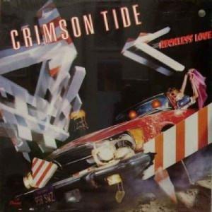 Crimson Tide - Reckless Love - LP - Vinyl - LP