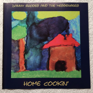 Danny Rhodes and the Messengers - Home Cookin' [Audio CD] - Audio CD - CD - Album