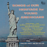 Disneyland Concert Band And Glee Club - Songs Of Our Heritage For Young Americans - LP