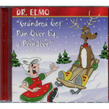 Dr. Elmo - Grandma Got Run Over By A Reindeer [Audio CD] - Audio CD
