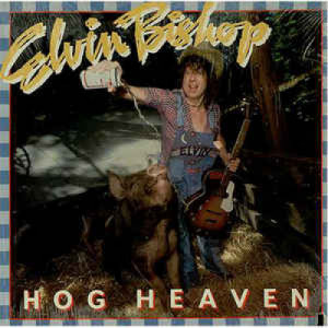 Elvin Bishop - Hog Heaven [Record] - LP - Vinyl - LP