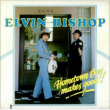 Elvin Bishop - Hometown Boy Makes Good! [Record] - LP