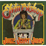 Elvin Bishop - Juke Joint Jump [Vinyl] - LP