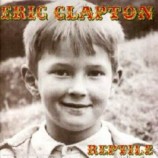 Eric Clapton - Reptile [Audio CD] - Audio CD