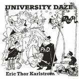 Eric Thor Karlstrom - University Daze [Audio CD] - Audio CD