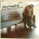 Glen Campbell - By the Time I Get to Phoenix [Vinyl] - LP