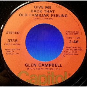 """Glen Campbell - Wherefore And Why / Give Me Back That Old Familiar Feeling [Vinyl] - 7 Inch 45 R - Vinyl - 7"""""""