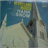 Hank Snow - Gloryland March [Vinyl] - LP