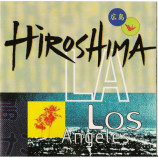 Hiroshima - L.A. [Audio CD] - Audio CD