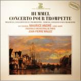 Jean-Pierre Wallez / Maurice Andre / Guy Touvron / Lionel Andre / Ensemble Orchestral De Paris - Hummel / Telemann / Neruda: Concerto Pour Trompette / Concerto Pour 3 Trompettes