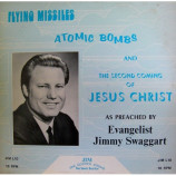 Jimmy Swaggart - Flying Missiles Atomic Bombs- The 2nd Coming Of Jesus Christ [Record] - LP