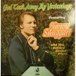 Jimmy Swaggart - God Took Away My Yesterdays [Vinyl] - LP - Vinyl - LP