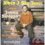 Jimmy Swaggart - When I Say Jesus [Vinyl] - LP