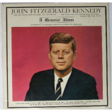 John Fitzgerald Kennedy - A Memorial Album [LP] - LP