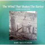 John McCutcheon - The Wind That Shakes The Barley: Hammer Dulcimer Music - LP