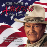 John Wayne - America Why I Love Her [Audio CD] - Audio CD